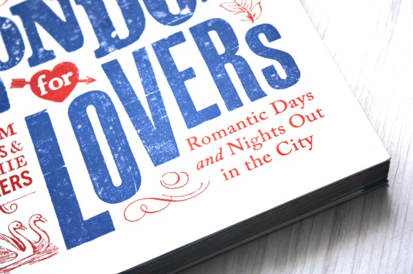 London for lovers, london, lovers, romantic, love, i love you, england, book, travel guide