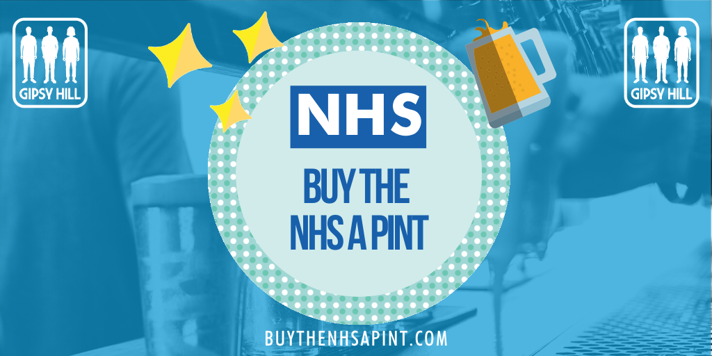 Gipsy Hill Brewing Co. Pay a pint forward to the NHS beer